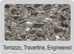 Terrazzo, Travertine, Engineered Stone